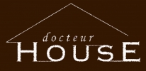 docteur house hucher home service